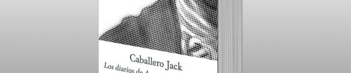 """Caballero Jack: los diarios de Anne Lister"""