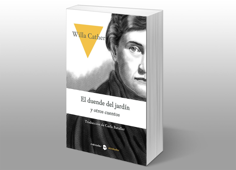 El duende del jardín y otros cuentos, deWilla Cather