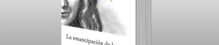 """""""La emancipación de la mujer"""", de Flora Tristán"""