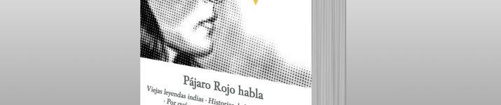 """""""Pájaro Rojo habla"""", de Zitkala Sa"""