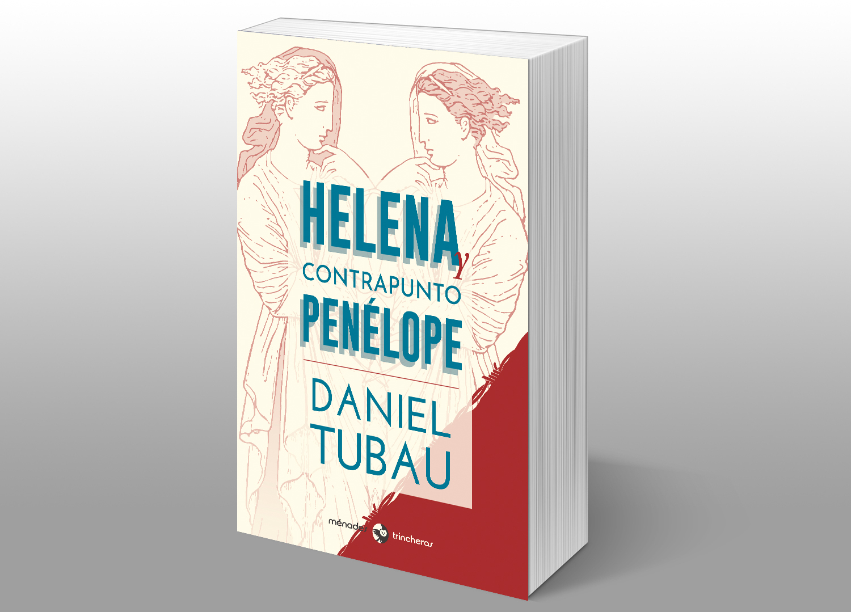 Helena y su opuesto,Daniel Tubau
