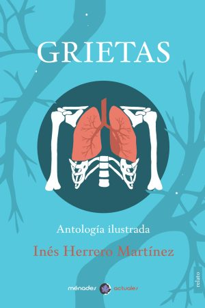 GRIETAS – Inés Herrero