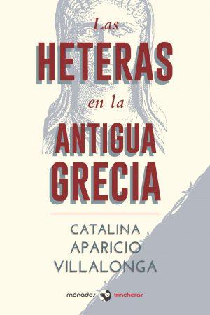 LAS HETERAS EN LA ANTIGUA GRECIA – Catalina Aparicio Villalonga