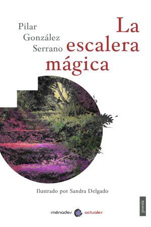 LA ESCALERA MÁGICA-Pilar González Serrano