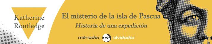 """El misterio de la isla de Pascua"", de Katherine Routledge"