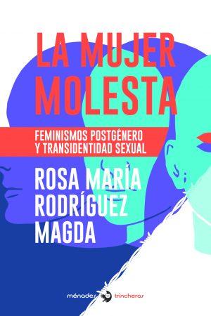 LA MUJER MOLESTA-Rosa María Rodríguez Magda