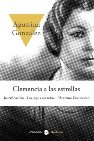CLEMENCIA A LAS ESTRELLAS – Agustina González