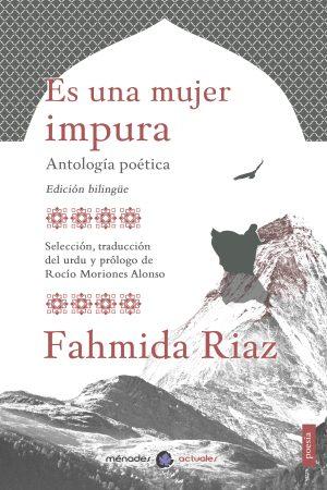 ES UNA MUJER IMPURA- Fahmida Riaz