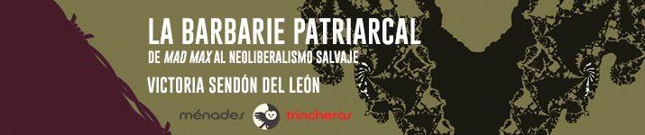 """""""La barbarie patriarcal"""", de Victoria Sendón de León"""