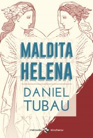 maldita_helena_daniel_tubau