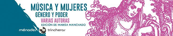 """""""Música y mujeres. Género y poder"""", editado por Marisa Manchado"""