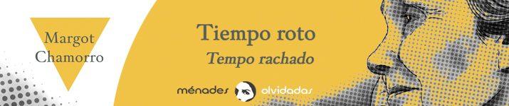 """""""Tiempo roto"""", de Margot Chamorro"""