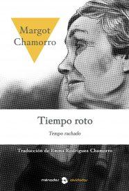 TIEMPO ROTO – Margot Chamorro