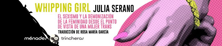 """Whipping Girl"", de Julia Serano"