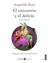 El unicornio y el delirio