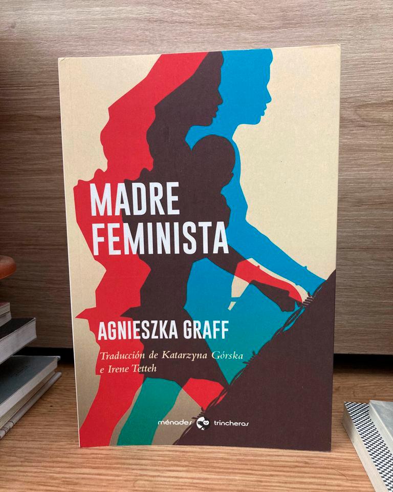 Fotografía del libro Madre Feminista